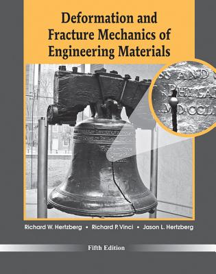 Deformation and Fracture Mechanics of Engineering Materials By Hertzberg, Richard W.