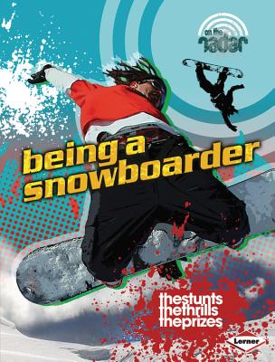 Being a Snowboarder By Kleh, Cindy